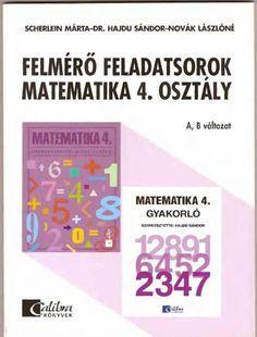 Marci fejlesztő és kreatív oldala: Felmérő feladatsorok matematika 4. osztály