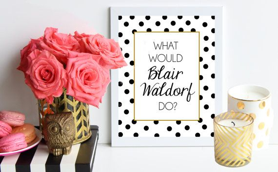 what would blair waldorf do black and gold polka dot metallic poster art print gossip girl quote dorm decor preppy art fashion art by - Blair Waldorf Schlafzimmer Dekor