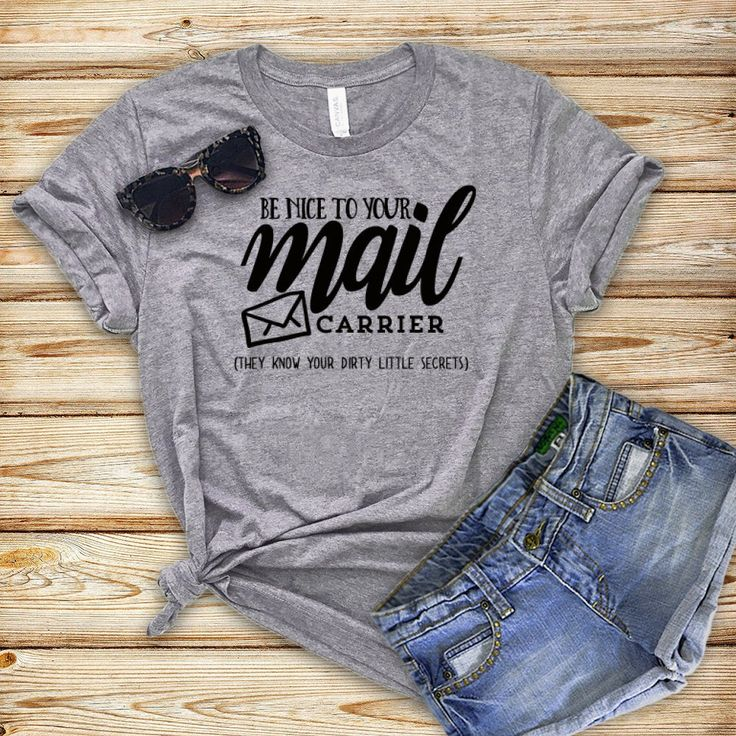 Be nice to your mail carrier shirt funny post office