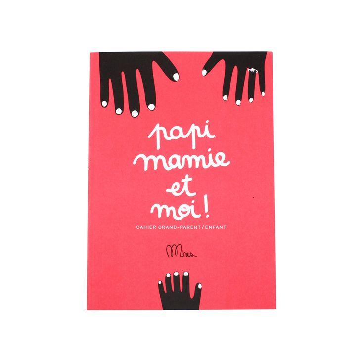 """Cahier Minus """"Papi Mamie et moi"""" - Arsène et les pipelettes"""