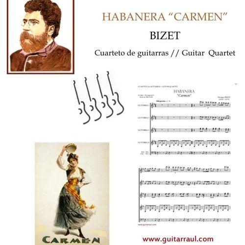 "BIZET´S Habanera ""Carmen"" by Guitar quartet sheetmusic. www.guitarraul.com/p/190/habanera-carmen-bizet"