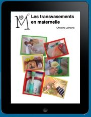 Transvasements en petite moyenne et grande sections de maternelle