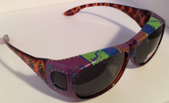 "Idea for Hand Painted ""Fits Overs"" Sunglasses..sunglasses that fit over your own eye glasses)"