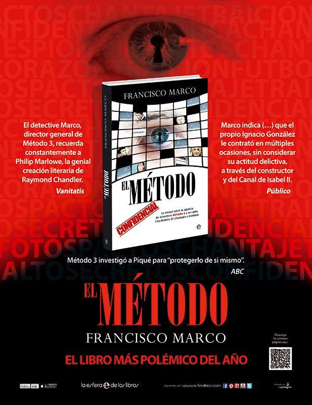 Nuestro diseño del anuncio del libro El método -con cubierta de CalderónSTUDIO- realizado para campaña en prensa y revistas de La Esfera de los Libros