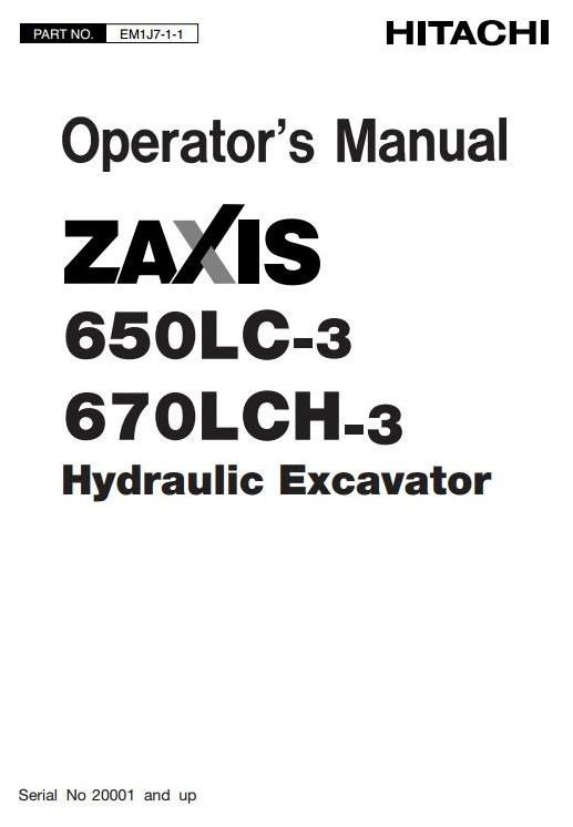 Hitachi Hydraulic Excavator Type Zaxis 650: 650LC-3, 670LCH-3 Operating and Maintenance Manual