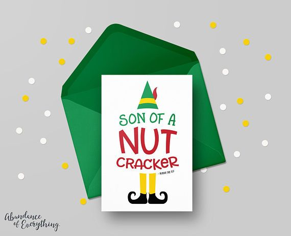 Elf the Movie - Son Of A Nut Cracker! - Digital Greeting Card, Printable, Christmas Card, Digital Card, Holiday, Movie Quote