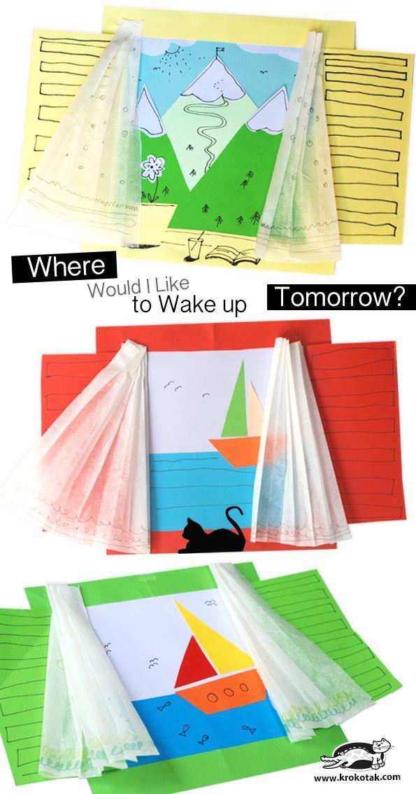 Where Would I Like to Wake up Tomorrow?