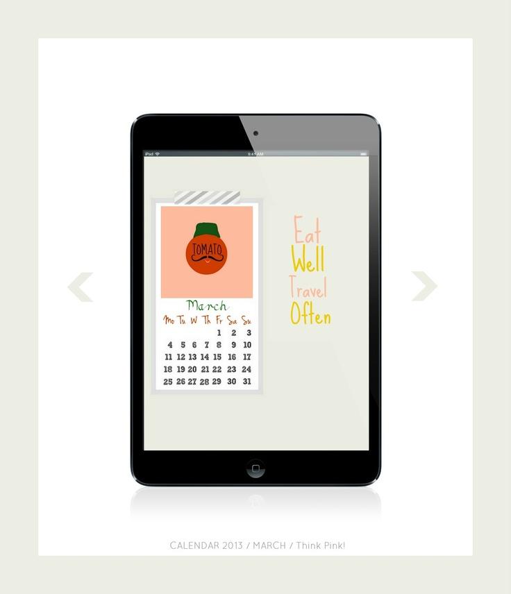 #calendar #calendar 2013 #march #march 2013 #tomato #mustache #italy #iPad #takitrik    my own calendar for 2013  /March :)  Taki Trik