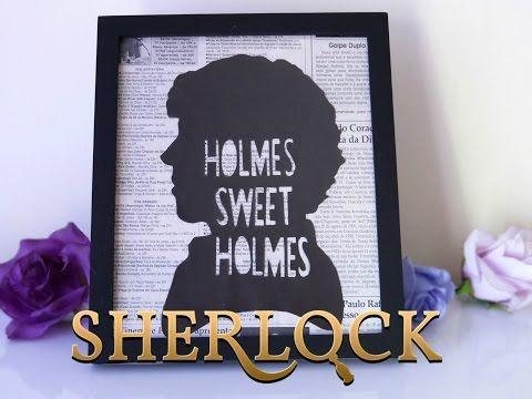 D.I.Y. Quadro SHERLOCK | HOLMES SWEET HOLMES | Especial Séries e Filmes 2.0 - YouTube