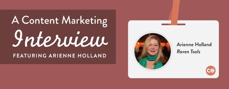 Optimizing Your Content To Your Audience With Arienne Holland Of Raven Tools