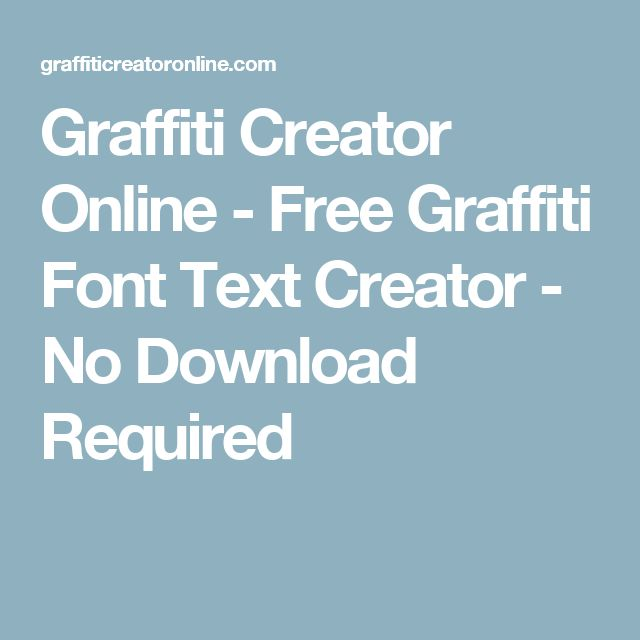Graffiti Creator Online - Free Graffiti Font Text Creator - No Download Required