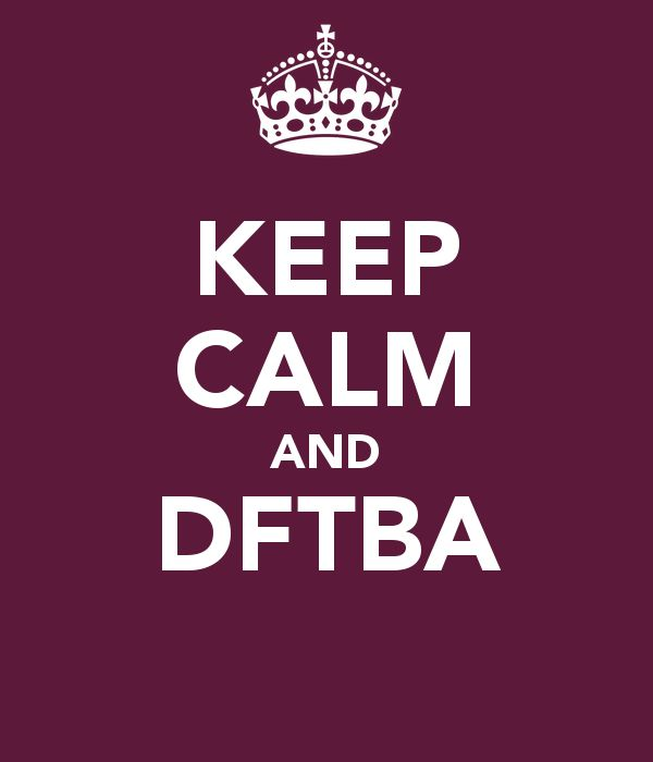 keep-calm-and-dftba-bloomboard