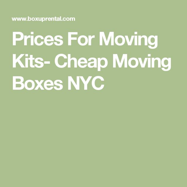 Prices For Moving Kits- Cheap Moving Boxes NYC