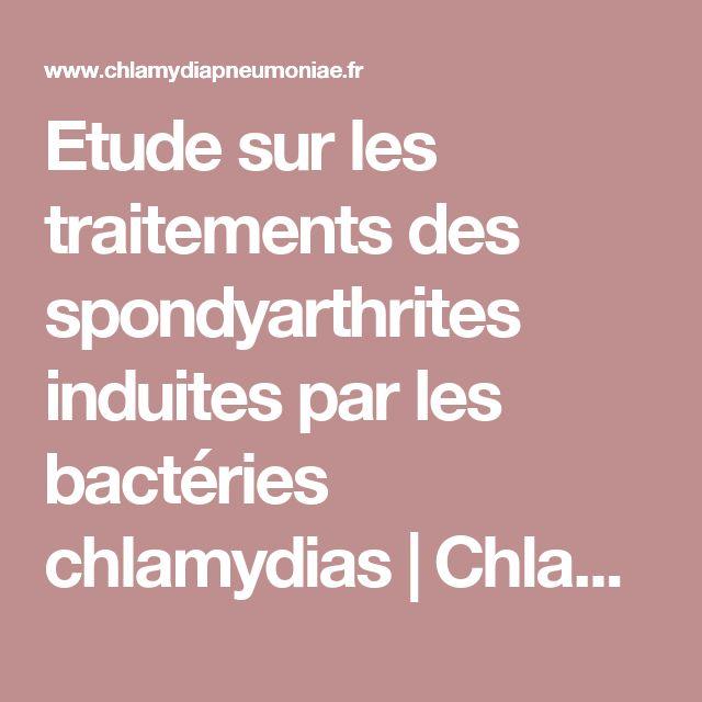 Etude sur les traitements des spondyarthrites induites par les bactéries chlamydias | Chlamydia Pneumoniae