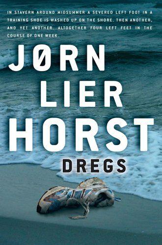 Dregs: Jorn Lier Horst: 9781905207671: Amazon.com: Books