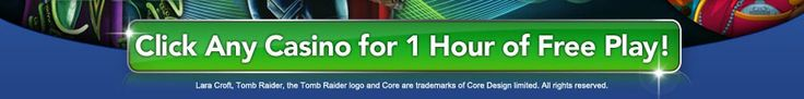 Free Play brand new slots Casinos Rewards Microgaming Click Any Casino for 1 Hour of Free play