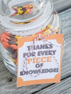 Easiest craft ever -- there's a free printable for this, and the candy jar is so simple. Great teacher gift! http://thestir.cafemom.com/big_kid/173126/6_terrific_teacher_gifts_kids/116529/thank_you_jar                                                                                                                                                      More