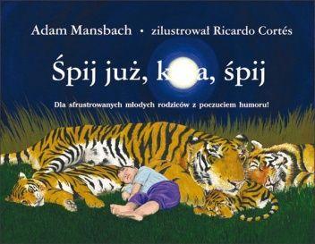 Okładka książki Śpij już, k...a, śpij