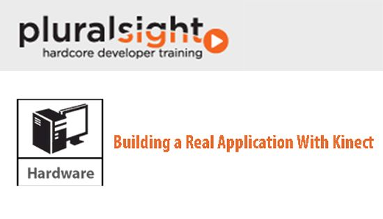 Pluralsight - Building a Real Application With Kinect http://tutdownload.com/all-tutorials/programming/framework/pluralsight-building-a-real-application-with-kinect/