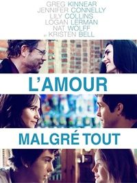 L'amour malgré tout (2012) - Films de Lover, films d'amour et comédies…