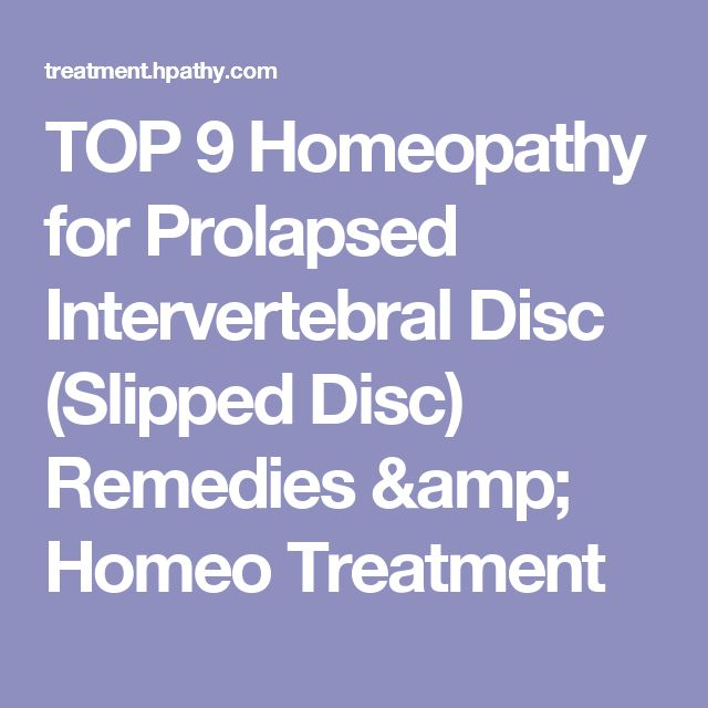 TOP 9 Homeopathy for Prolapsed Intervertebral Disc (Slipped Disc) Remedies & Homeo Treatment