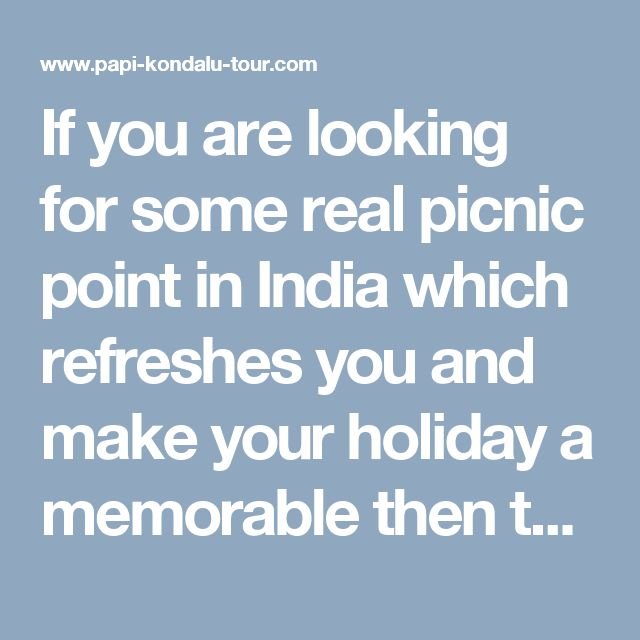 If you are looking for some real picnic point in India which refreshes you and make your holiday a memorable then there is a place where you will find real excitement, thrill, and will enjoy boating and many other facilities. Yes, it is the beautiful Godavari River the most beautiful river in South India. You can experience the beauty of this place by choosing #Papikondalutour packages. It will provide you complete joy and happiness. To know more, visit our blog.