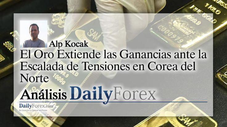 El Oro Extiende las Ganancias ante la Escalada de Tensiones en Corea del Norte   EspacioBit - https://espaciobit.com.ve/main/2017/08/29/el-oro-extiende-las-ganancias-ante-la-escalada-de-tensiones-en-corea-del-norte/ #Forex #DailyForex #Oro #Gold #XAU #MercadoForex #FX