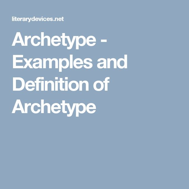 Archetype - Examples and Definition of Archetype