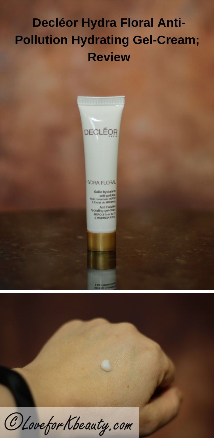 Decleor hydra floral anti-pollution hydrating gel cream: first impression