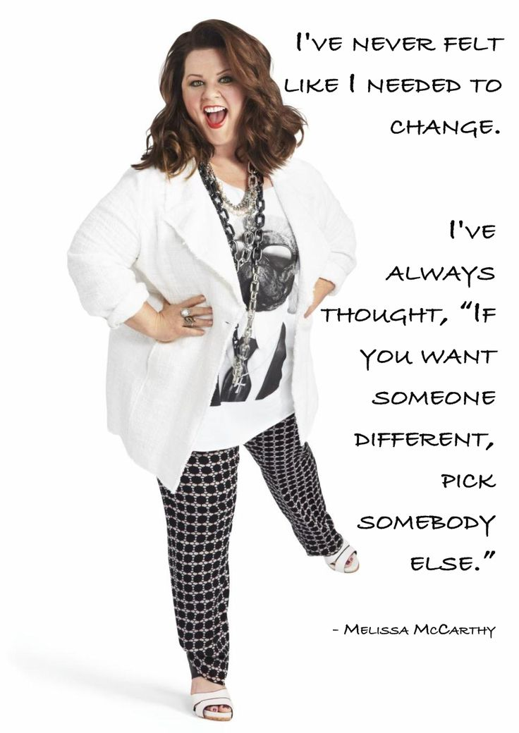 Melissa McCarthy - Loving Your Body – Inspiring Quotes #penningtons #confidenceisbeautiful