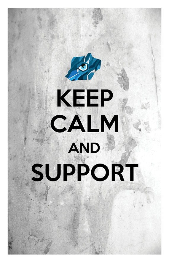 League of Legends Print: Keep Calm and Support with Sightstone  Both Regular and Ruby Available. Custom Quotes Available. Physical print will arrive unframed, unmatted, and without watermark. Printed on sturdy acid free, 215 GSM, premium matte paper.