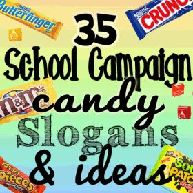 school campaign candy slogans and ideas