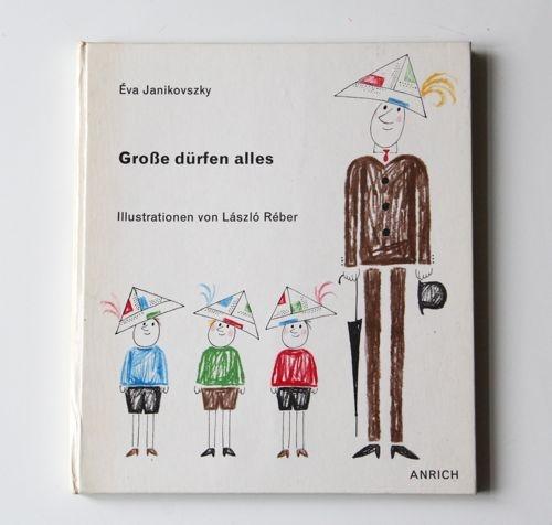 fine fine books: Eva Janikovszky and László Réber: If I Were a Grown-up