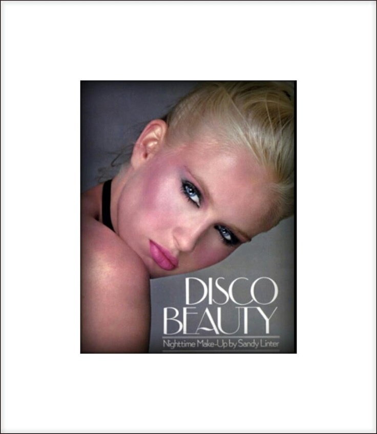 Disco Beauty by Sandy Linter...I've read this book, it was so fun to read! Retro makeup!