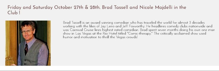 """Brad Tassell is an award winning comedian who has traveled the world for almost 3 decades working with the likes of Jay Leno and Jeff Foxworthy. He headlines comedy clubs nationwide and was Carnival Cruise lines highest rated comedian. Brad spent seven months doing his own one man show in Las Vegas at the Rio Hotel titled """"Comic-therapy."""" The critically acclaimed show used humor and motivation to thrill the Vegas crowds!"""