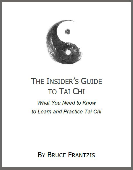 In The Insider's Guide to Tai Chi I hope to provide you a practical understanding of what tai chi is, what makes it work so well, and how to choose a style, teacher and practice regimen. I created this report and have given it away because I believe that it contains essential information that will be useful on your tai chi journey, whether you end up studying with me or another teacher. ~ Bruce