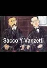 Sacco y Vanzetti - Documentales online  Nicola Sacco y Bartolomeo Vanzetti emigraron de su Italia natal hacia Estados Unidos en busca de una vida mejor. Ambos abrazaron la causa anarquista y viajaron a México para huir del reclutamiento militar y allí desarrollaron una estrecha amistad.