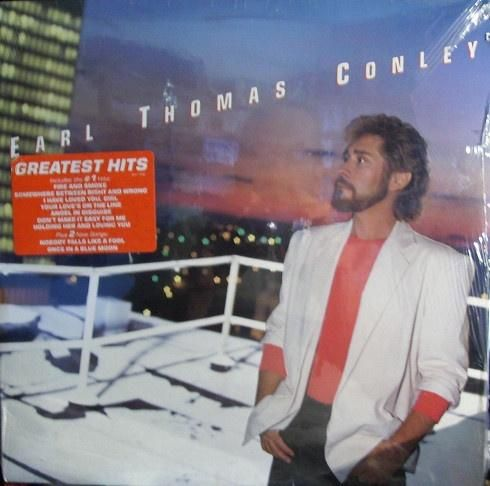 Earl Thomas Conley * Greatest Hits