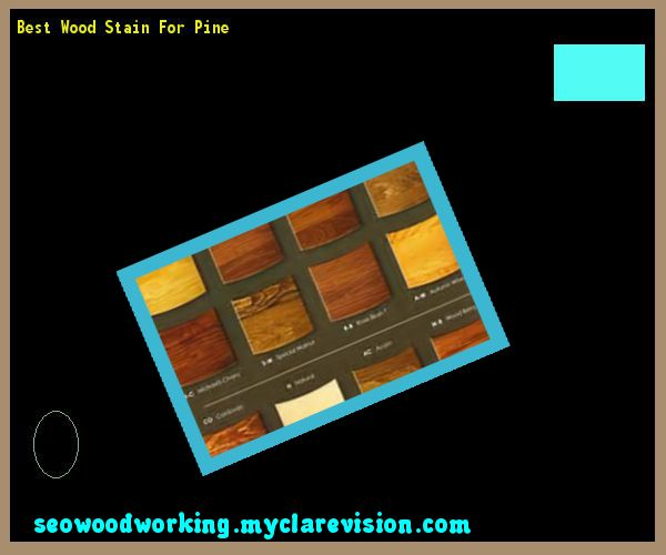 Best Wood Stain For Pine 155441 - Woodworking Plans and Projects!
