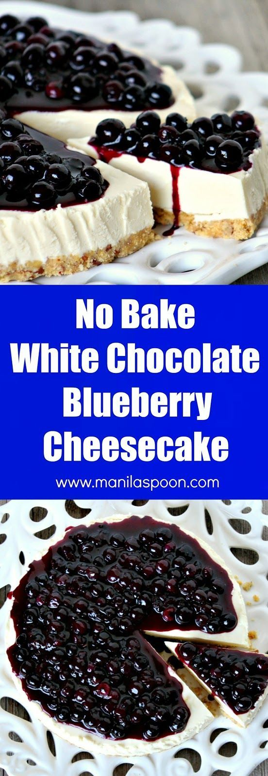 The answer to all your chocolate cravings! Just 30 minutes  to make and best of all no baking involved. No Bake White Chocolate Blueberry Cheesecake | manilaspoon.com