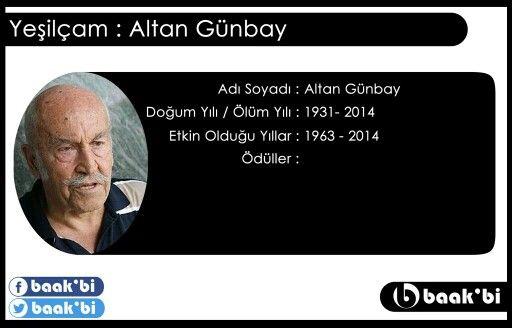 Altan gunbay biyografi (d.1931 -2014)