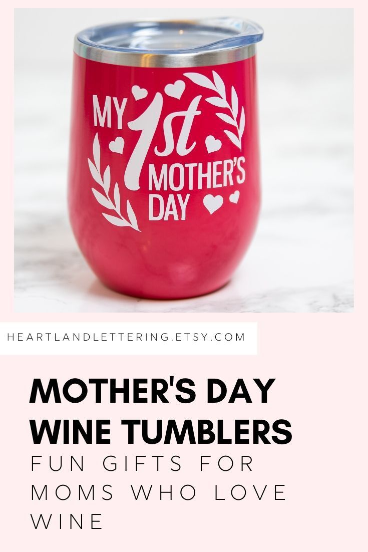 First Mothers Day Gift New Mom Mothers Day New Mom Wine Etsy In 2020 Wine Mom Wine Tumblers Wine Glasses Gift