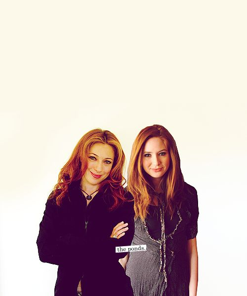 The Ponds: Melody & Amy (and only non-Whovians ask which is the mother and which is the daughter)