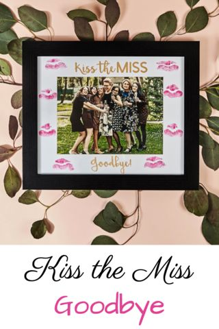 The perfect gift for a Bride-to-be! Get your bridal party together and surprise the bride with this Kiss the Miss Goodbye Picture Frame. Take a photo before hand or at the bachelorette party and leave a kiss behind from all of the girls. Check out this unique and classy gift at www.getbachelorettebox.com