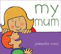 My Mum. A truly delightful new series of flap books for babies and pre-schoolers around the theme of my family, by the author of the bestselling 'Whose' series. Lift the large flap on each right-hand page to reveal just why Mum is so special! $6.99