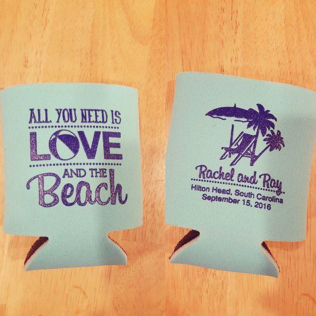 All you need is love and the beach, beach wedding, wedding koozies, wedding favor ideas, beach chairs, beach ball