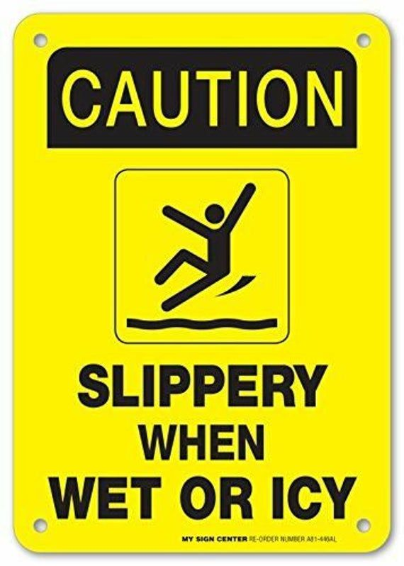 Caution Slippery When Wet Sign Or Icy Made Out Of 040 Etsy In 2020 Slippery When Wet Slippery How To Make Signs