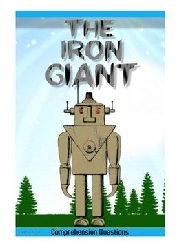 """This movie guide accompanies the movie """"The Iron Giant"""" This has 30 questions in chronological order which require full sentence answers. It is aimed at the younger audience and I like to act out the scenes for questions they are struggling on. It's great fun with kids after watching the movie.A young boy finds a giant robot from outer space in the forest whom he befriends."""