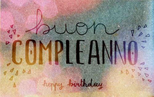 365: Buon compleanno Happy first birthday to this blog! :)