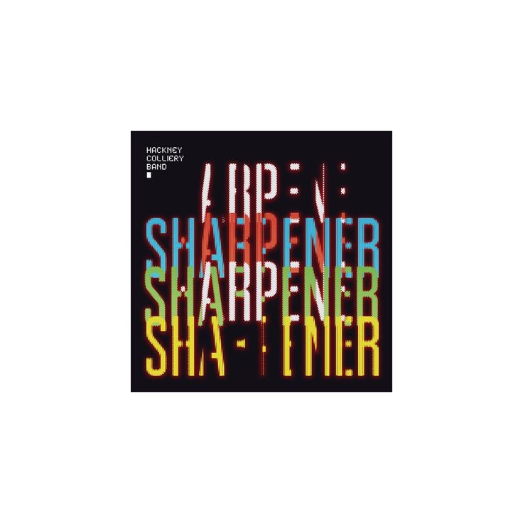 Hackney Colliery Band - Sharpener (Vinyl)